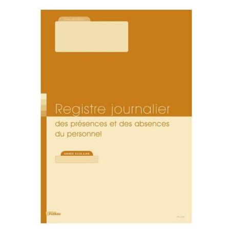 REGISTRE JOURNALIER DES PRESENCES ET ABSENCES DU PERSONNEL