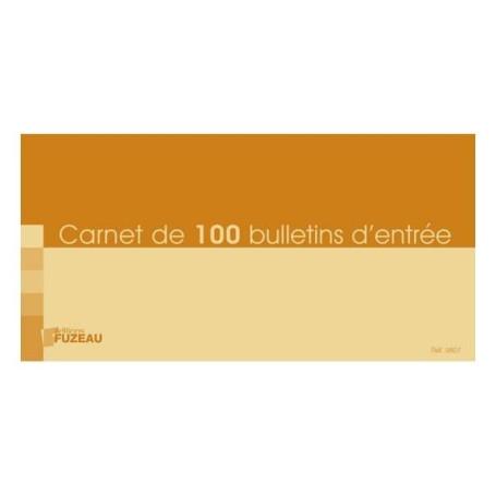 CARNET DE 100 BULLETINS D ENTREE