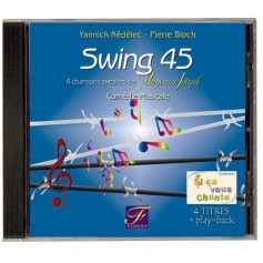 "SWING 45 ""SI CA VOUS CHANTE"""