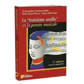 LA TROISIEME OREILLE ET LA PENSEE MUSICALE