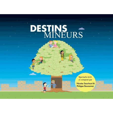 COMEDIE MUSICALE DESTIN MINEUR LIVRET CD