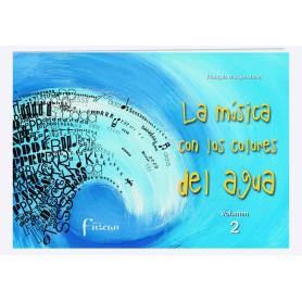 LA MUSICA CON LOS COLORES DEL AGUA VOL 2