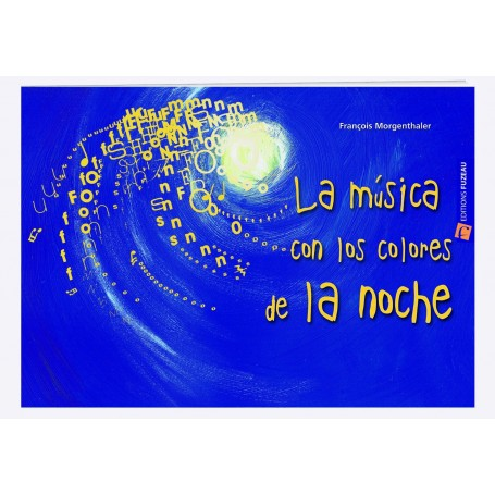 LA MUSICA CON LOS COLORES DE LA NOCHE