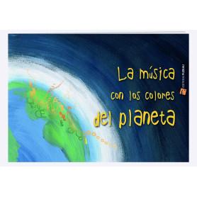 LA MUSICA CON LOS COLORES DEL PLANETA