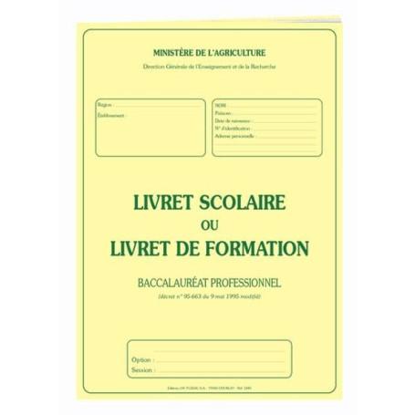 LIVRET SCOLAIRE BAC.PRO. AGRICOLE