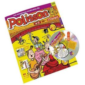 LES AVENTURES DE POLISSON EN ESPAGNE LIVRET-CD
