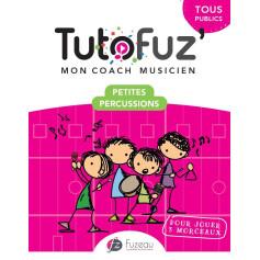 TUTOFUZ' MON COACH MUSICIEN PETITES PERCUSSIONS