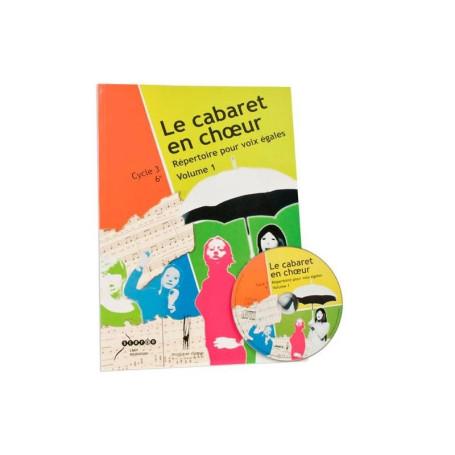 LE CABARET EN CHOEUR_VOL 1
