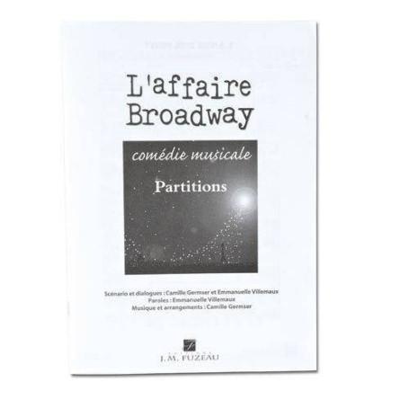 """PARTITIONS ELEVES DU CONTE MUSICAL """"L'AFFAIRE BROADWAY"""""""