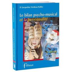 LE BILAN PSYCHO MUSICAL ET LA PERSONNALITE