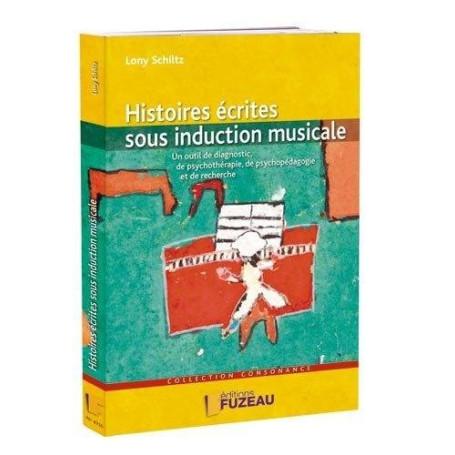 HISTOIRES ECRITES SOUS INDUCTION MUSICALE