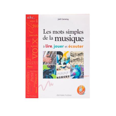 LIVRET-CD LES MOTS SIMPLES DE LA MUSIQUE