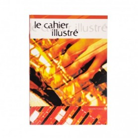 CAHIER ILLUSTRE