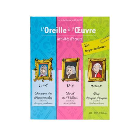 LIVRE-CD L'OREILLE A L'OEUVRE FUZEAU