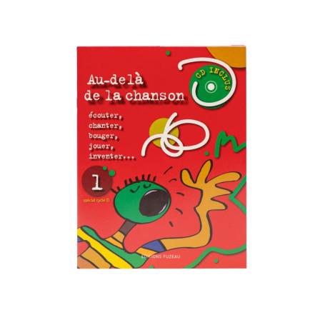 LIVRET-CD AU DELA DE LA CHANSON vol.1