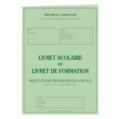 LIVRET SCOLAIRE OU LIVRET DE FORMATION BEPA