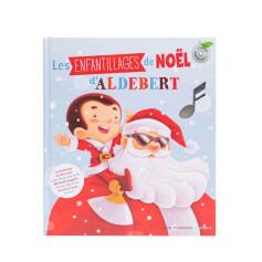 LES ENFANTILLAGES DE NOËL D'ALDEBERT