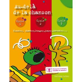AU DELA DE LA CHANSON LIVRET AVEC RESSOURCES NUMERIQUES