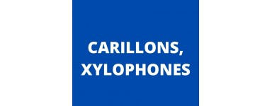 Carillons, xylophones