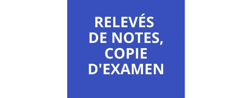 Relevés de notes, copie d'examen