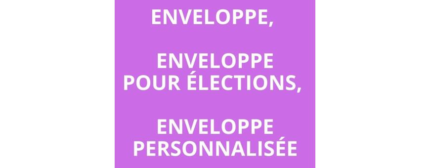 Enveloppe, enveloppe pour élections, enveloppe personnalisée