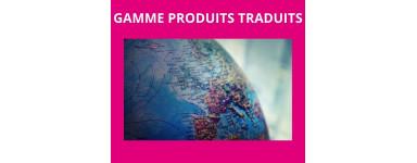 Gamme produits traduits (anglais, allemand, italien...)